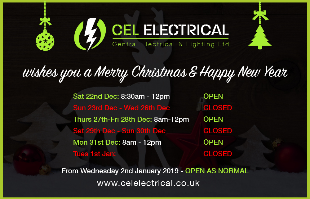 CEL Electrical 2018 Christmas Opening hours